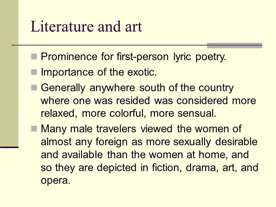 Literature and art Prominence for first-person lyric poetry.