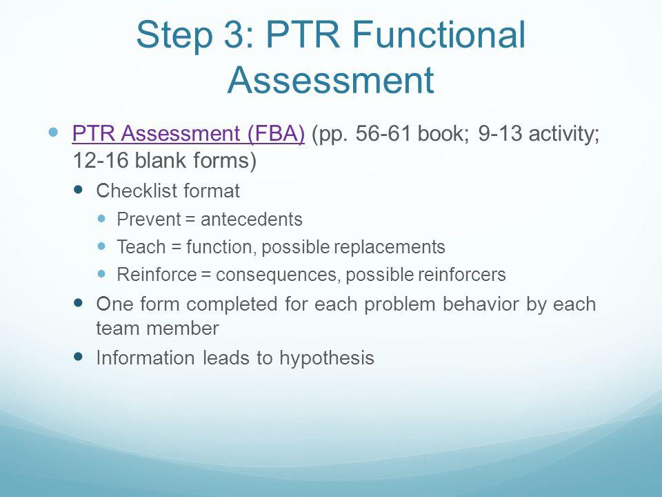 Step 3: PTR Functional Assessment PTR Assessment (FBA) (pp.