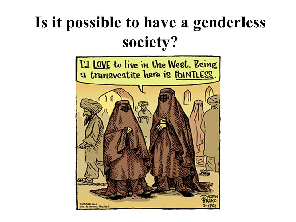 Is it possible to have a genderless society?