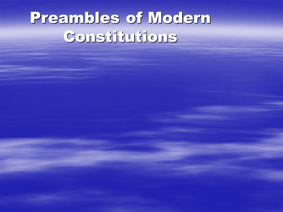 Preambles of Modern Constitutions