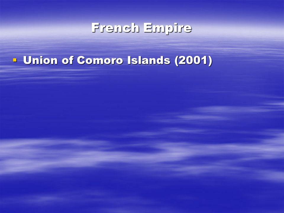 French Empire  Union of Comoro Islands (2001)