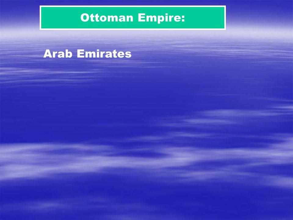 Ottoman Empire: Arab Emirates