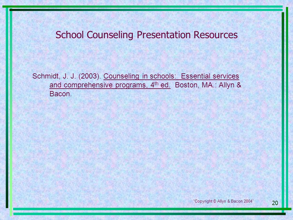 20 School Counseling Presentation Resources Schmidt, J.