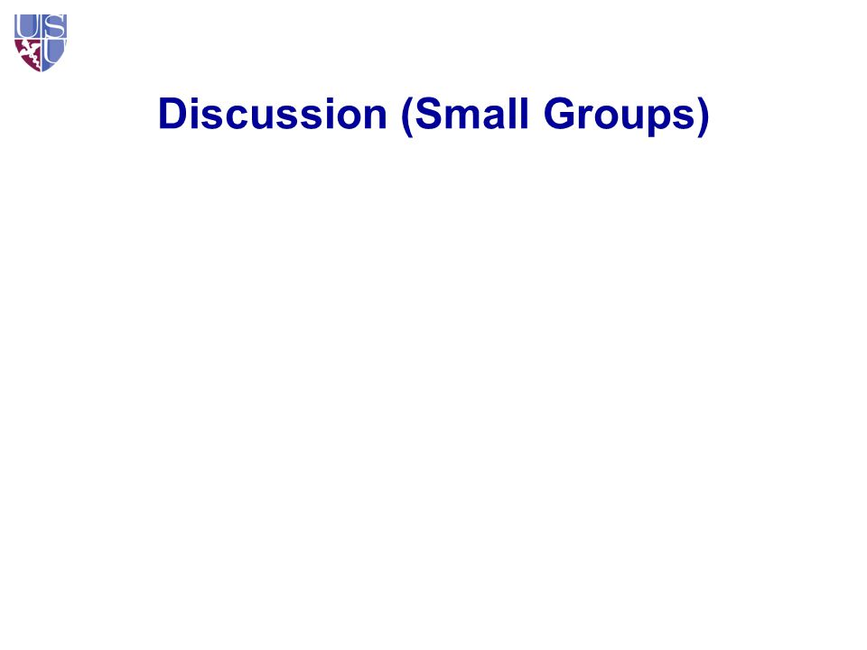 Discussion (Small Groups)
