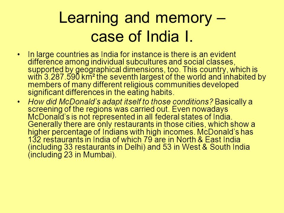 Learning and memory – case of India I.