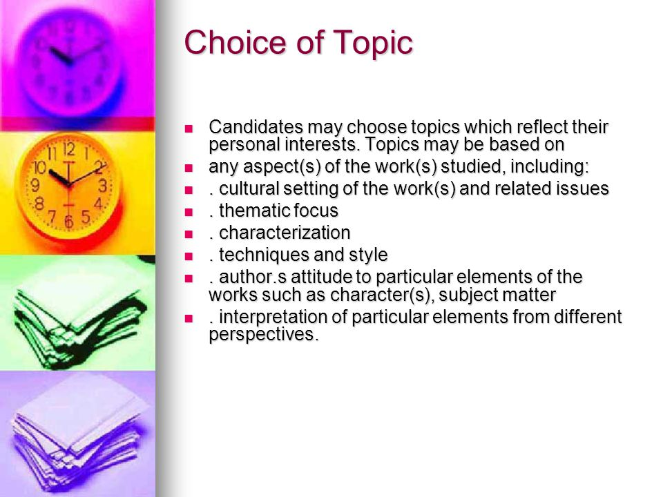 Activities (Individual Oral Presentation) The following lists contain examples of the wide range of activities which are acceptable for the Individual Oral Presentation.