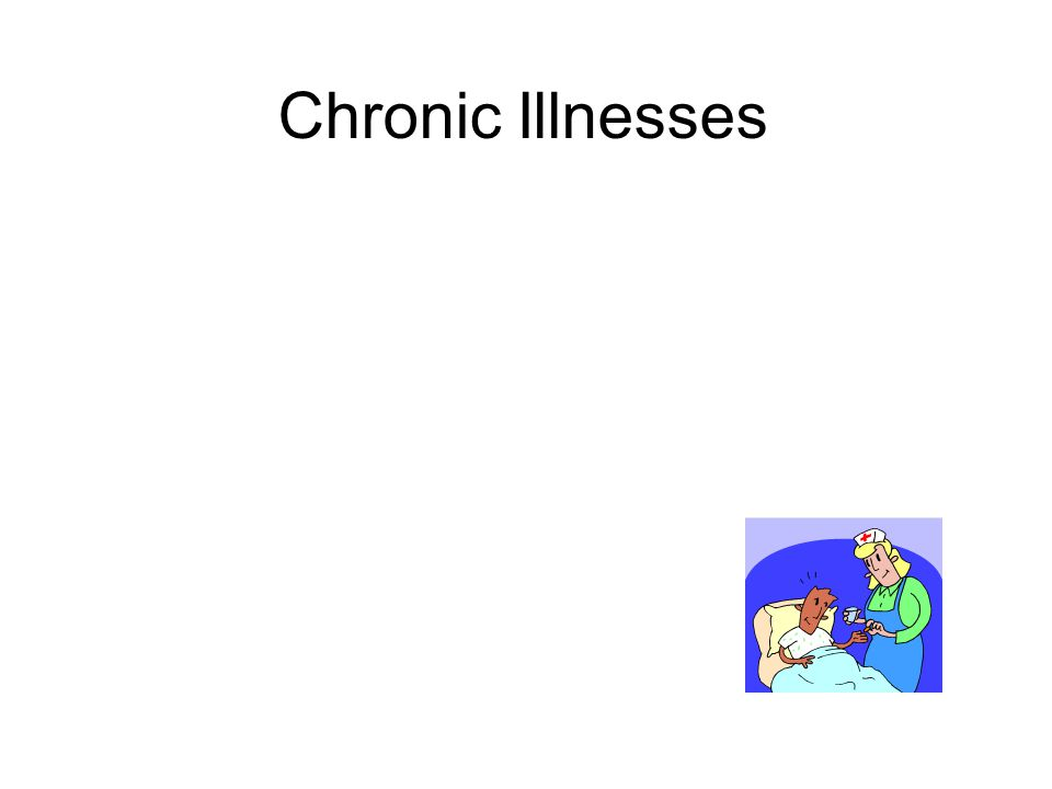Chronic Illnesses