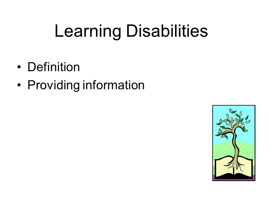 Learning Disabilities Definition Providing information