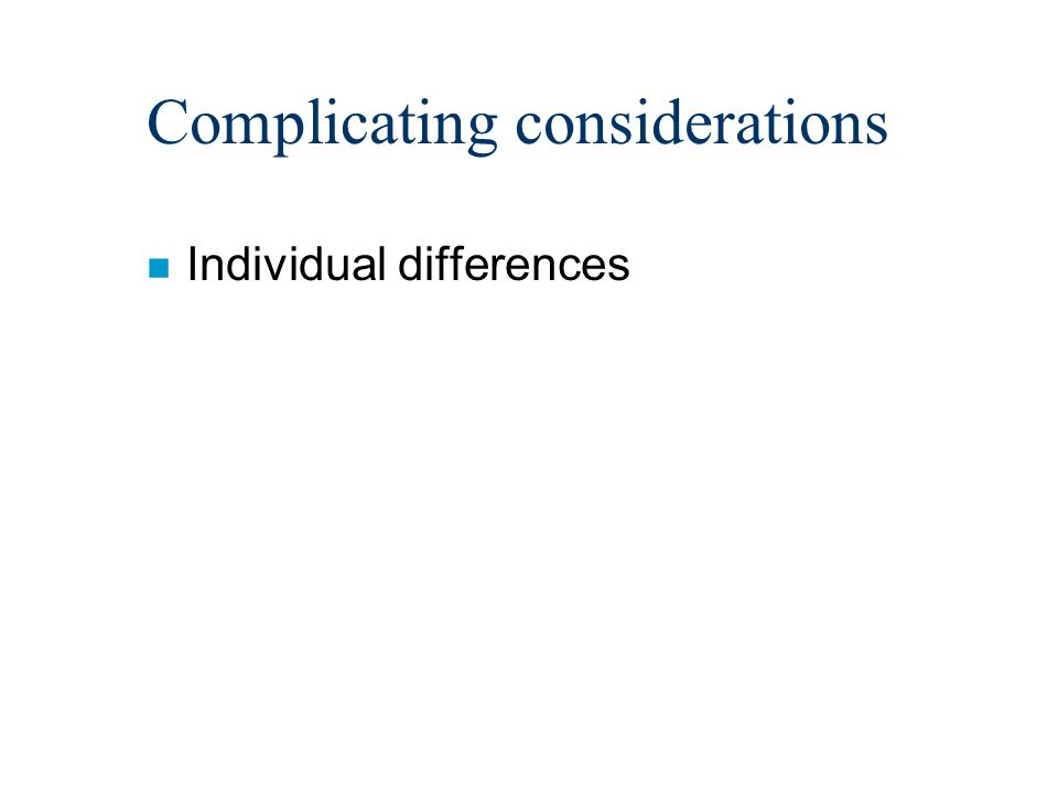 n Individual differences