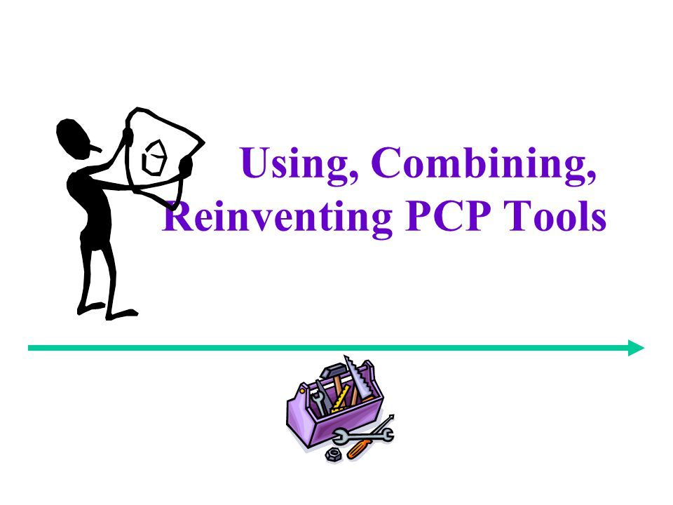 Using, Combining, Reinventing PCP Tools