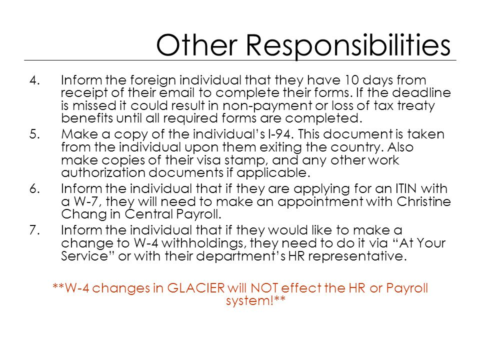 Other Responsibilities 4.Inform the foreign individual that they have 10 days from receipt of their email to complete their forms.