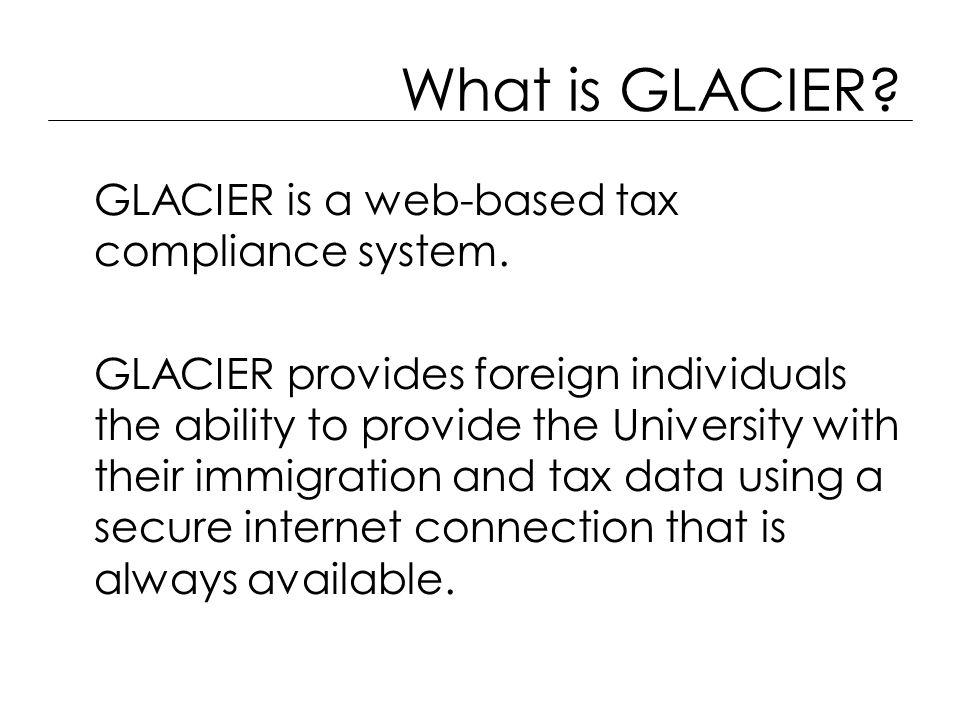 What is GLACIER.