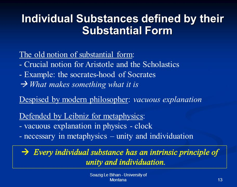 13 Individual Substances defined by their Substantial Form Soazig Le Bihan - University of Montana The old notion of substantial form: - Crucial notio