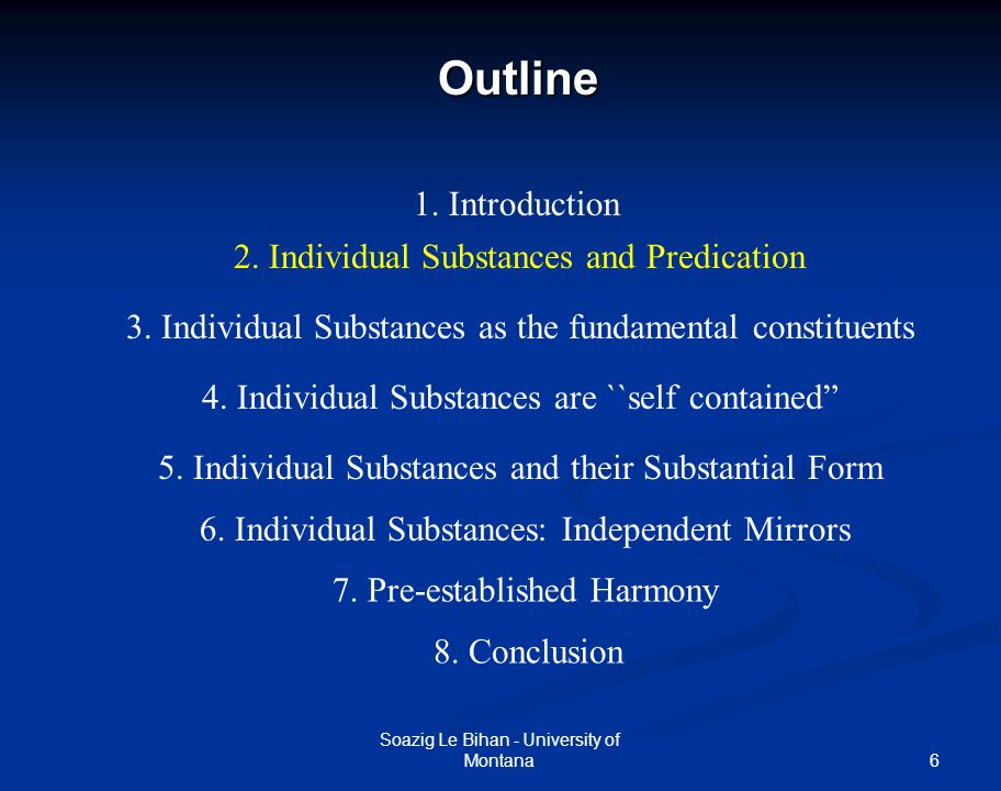 7 Individual Substances and Predication Soazig Le Bihan - University of Montana Previous notions of substance - self-sufficient being (Spinoza) - what remains constant under changes (wax) Substance as the subject of predication - What is predication.