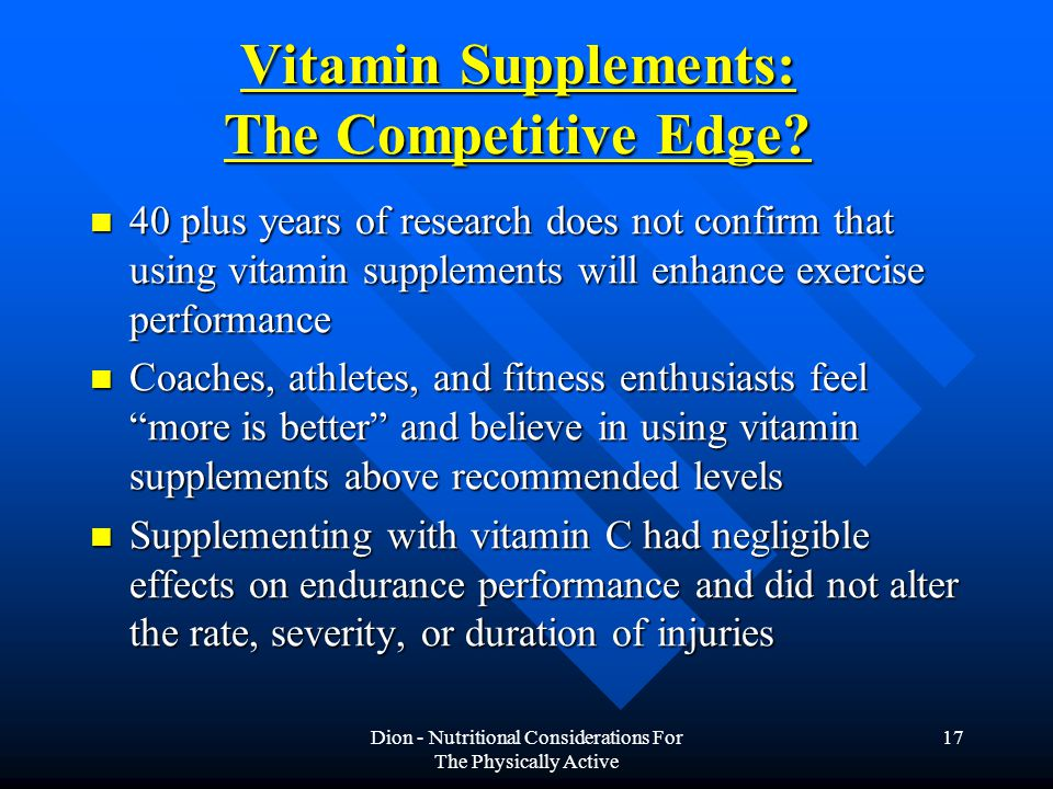 Dion - Nutritional Considerations For The Physically Active 17 Vitamin Supplements: The Competitive Edge.