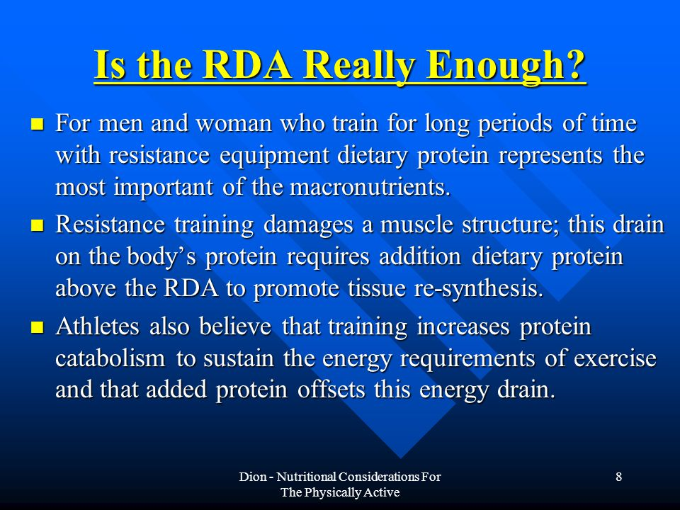 Dion - Nutritional Considerations For The Physically Active 8 Is the RDA Really Enough.