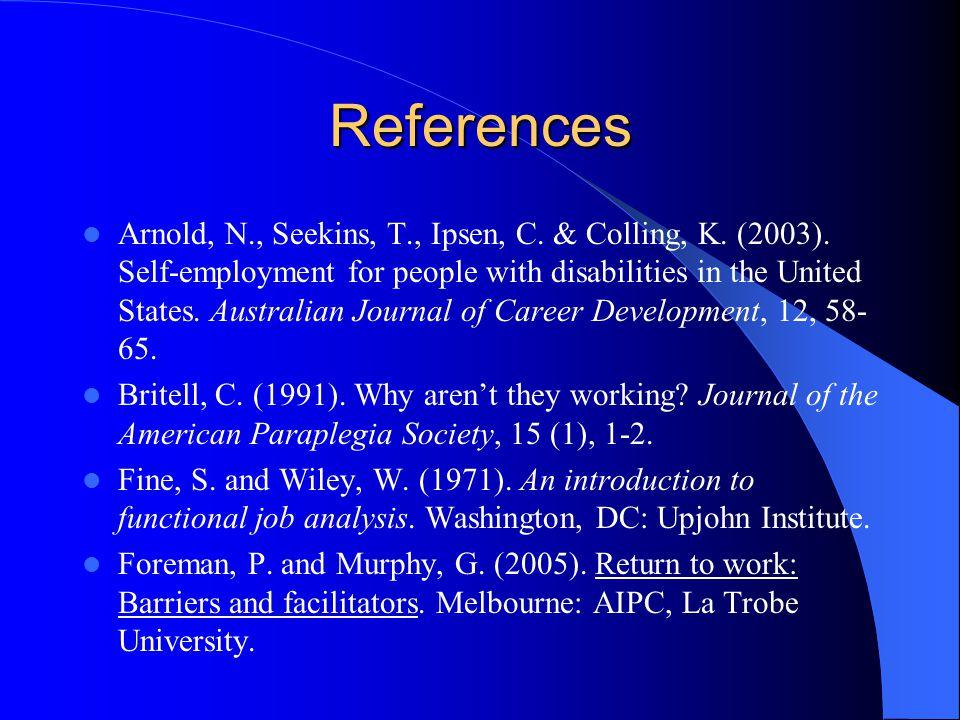 References Arnold, N., Seekins, T., Ipsen, C. & Colling, K.