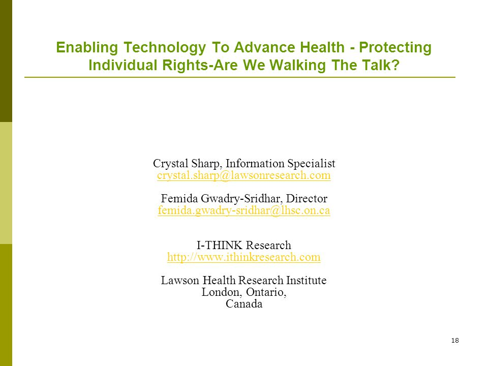 18 Enabling Technology To Advance Health - Protecting Individual Rights-Are We Walking The Talk.