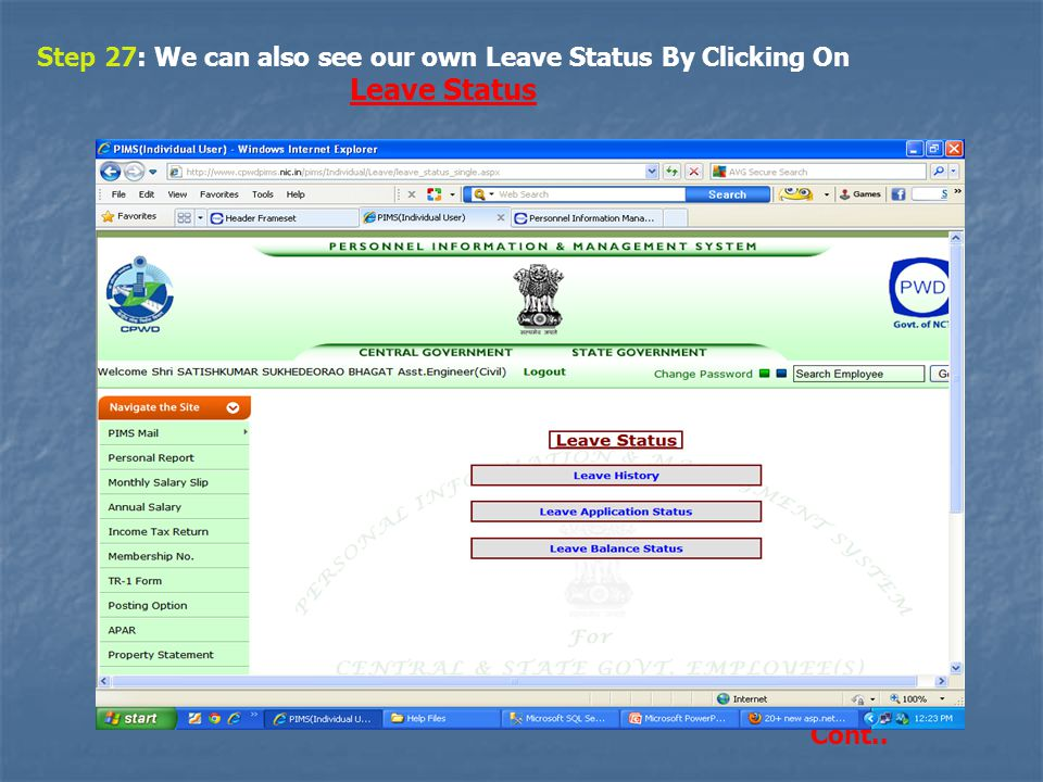 Step 27: We can also see our own Leave Status By Clicking On Leave Status Cont..