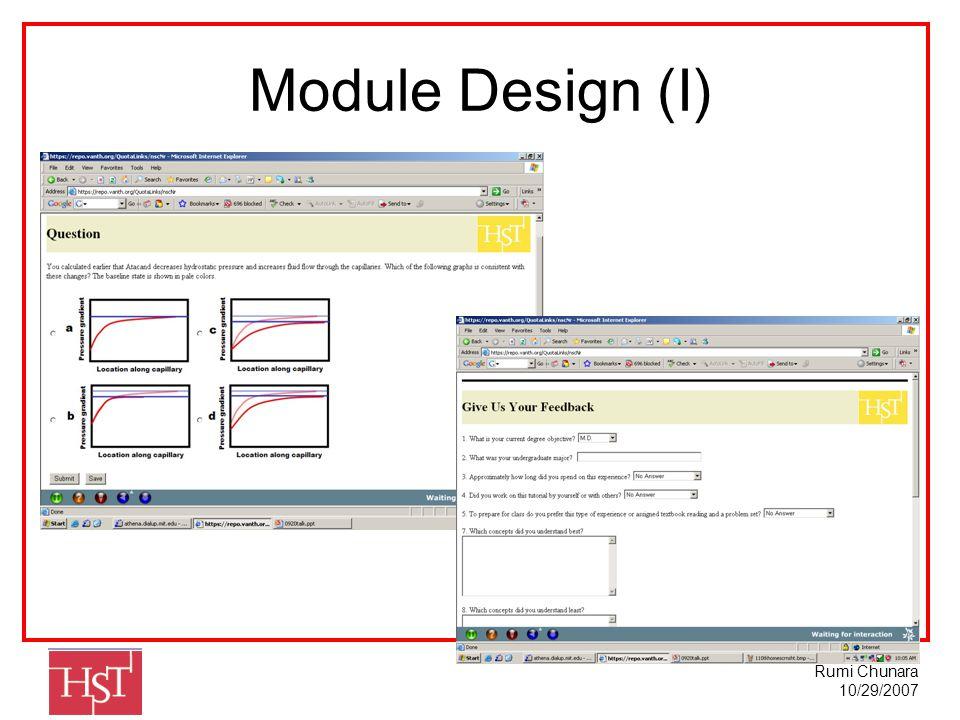 Rumi Chunara 10/29/2007 Module Design (I)
