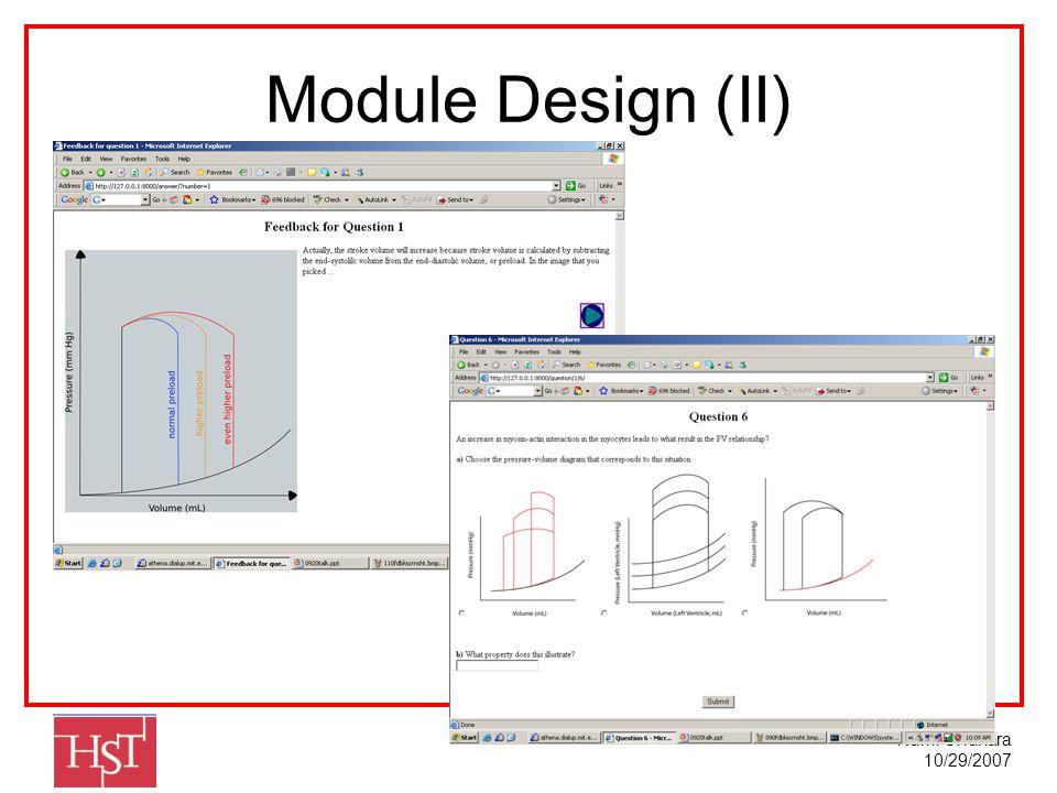 Rumi Chunara 10/29/2007 Module Design (II)