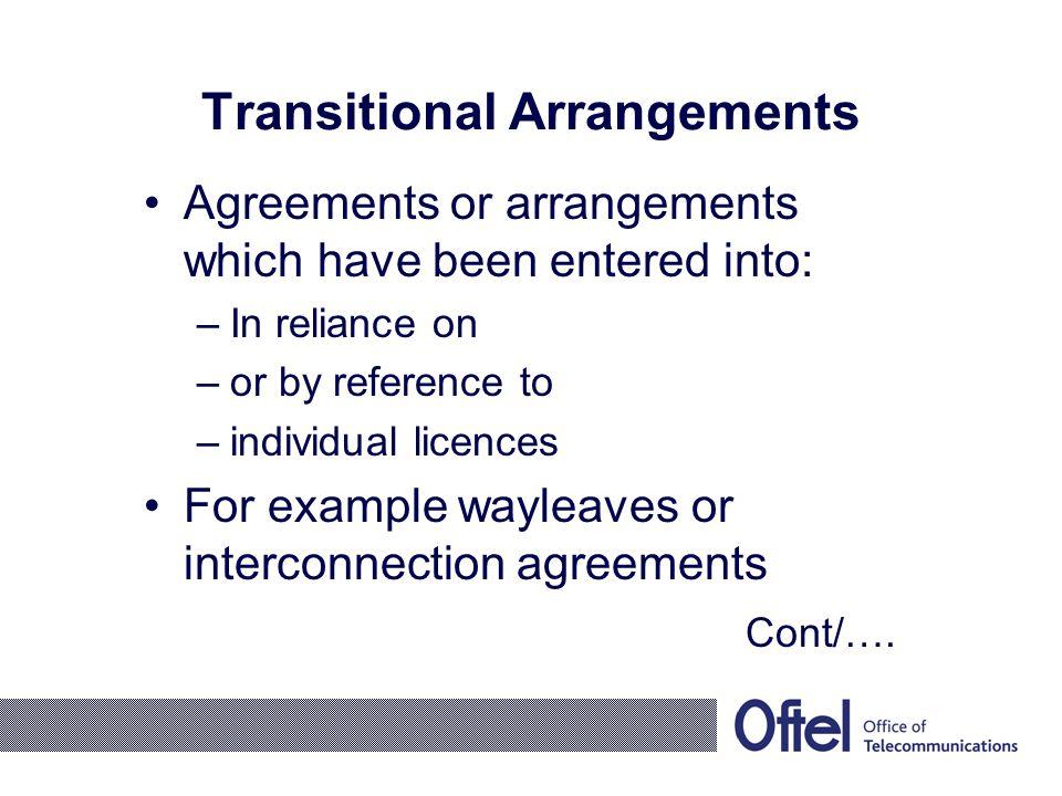 Transitional Arrangements cont/….