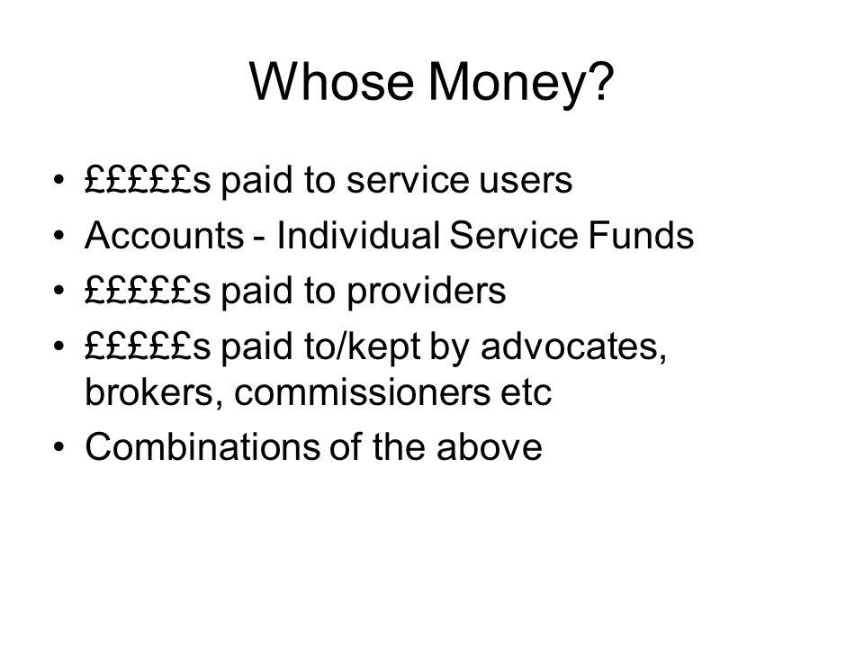 Whose Money.