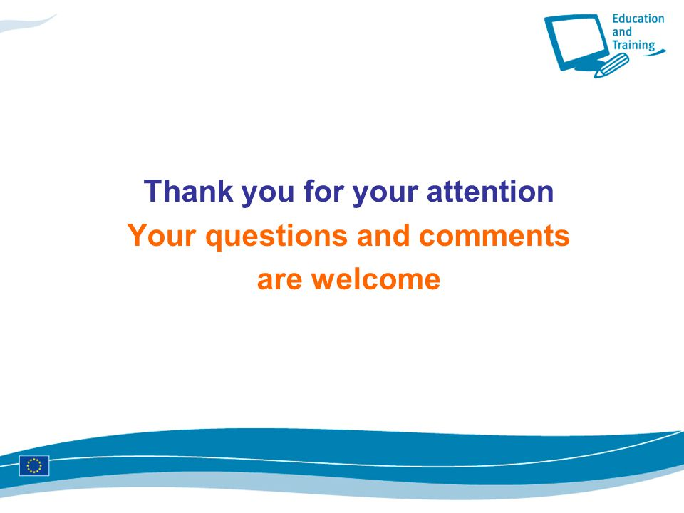 Thank you for your attention Your questions and comments are welcome