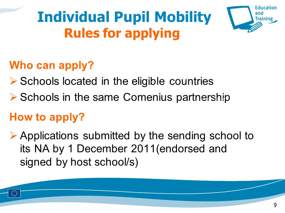 9 Individual Pupil Mobility Rules for applying Who can apply.