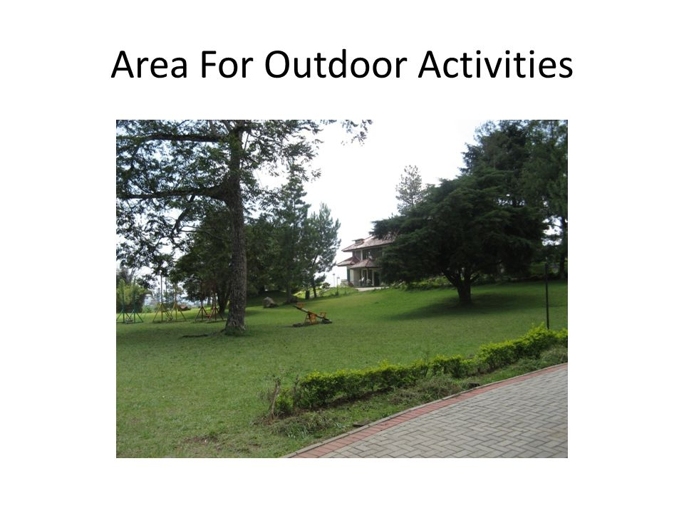 Area For Outdoor Activities