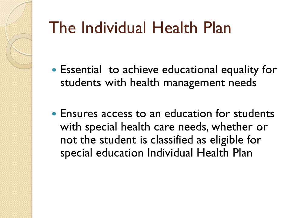What is an Individual Health Plan.