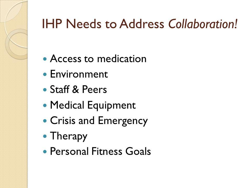 IHP Needs to Address Collaboration.