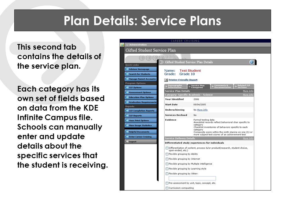 Plan Details: Service Plans This second tab contains the details of the service plan.