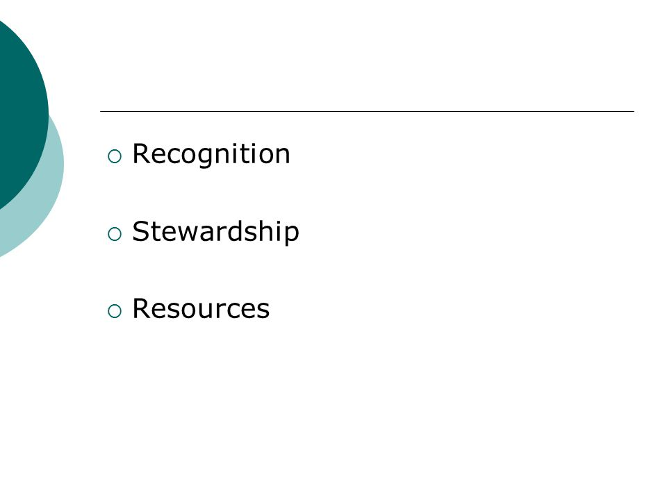  Recognition  Stewardship  Resources