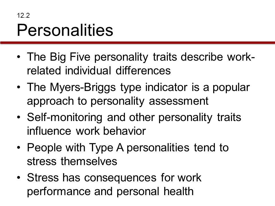 PERSONALITIES Personality Traits Personality –Combination of characteristics that make us unique individuals
