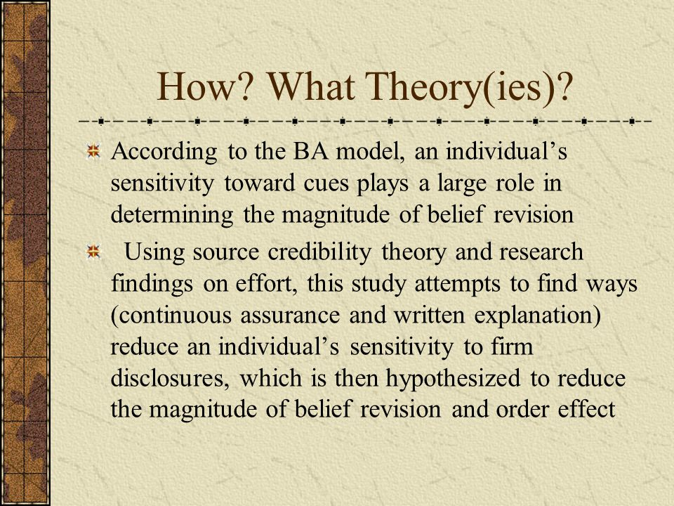 How. What Theory(ies).