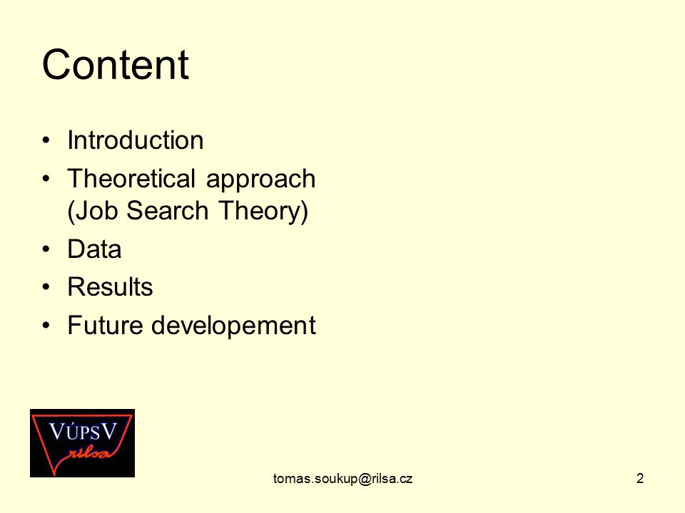 2 Content Introduction Theoretical approach (Job Search Theory) Data Results Future developement