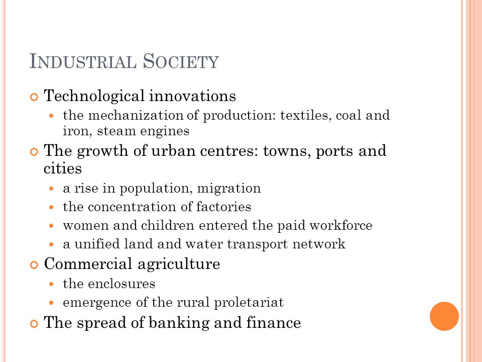 I NDUSTRIALISATION AND S OCIOLOGY Early sociologists saw industrialization an opportunity for progressive emancipation from the feudal system However, towards the end of the 19 th century, the key issue was the 'crisis of industrial society' Industrialization was held responsible for the breakdown of traditional communities and the dissolution of social bonds Private property and free competition, together with the lack of government regulation of economic conditions, were seen as responsible for poverty and general decline of living conditions