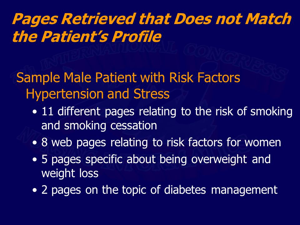 Pages Retrieved that Does not Match the Patient's Profile Sample Male Patient with Risk Factors Hypertension and Stress 11 different pages relating to