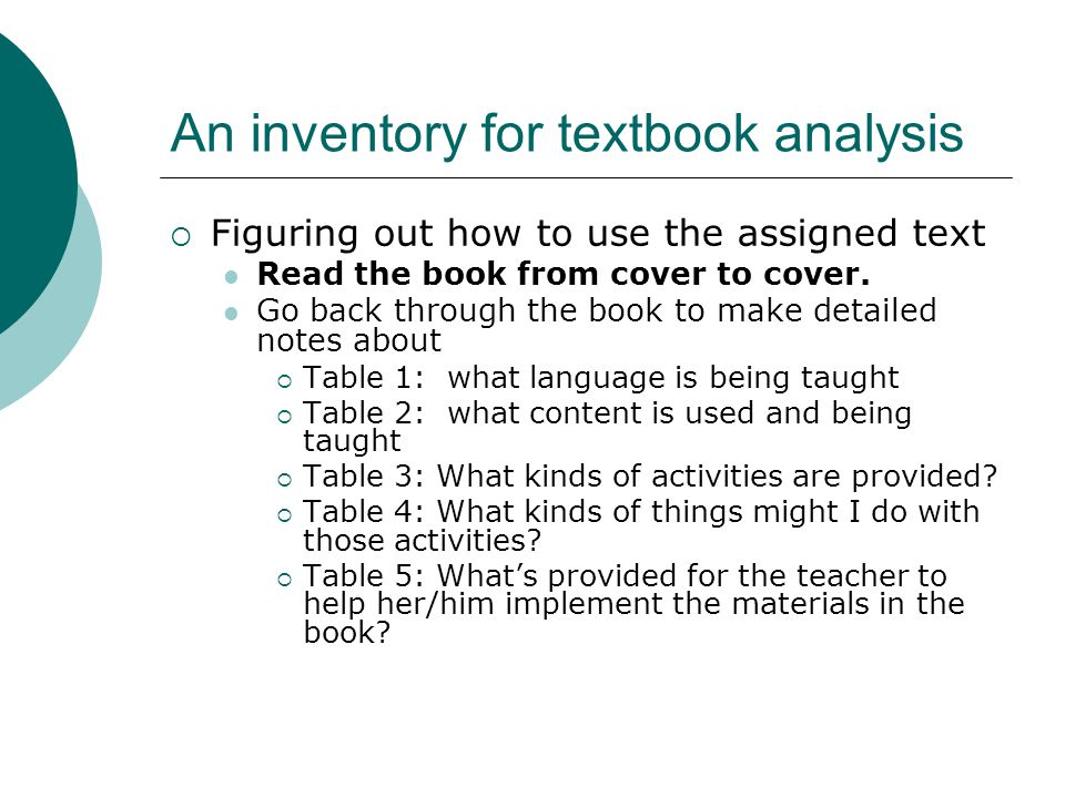 An inventory for textbook analysis  Figuring out how to use the assigned text Read the book from cover to cover.