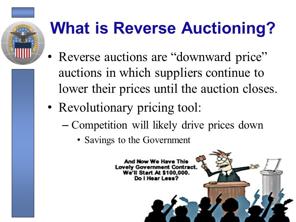 Reverse Auctioning What makes a good candidate.