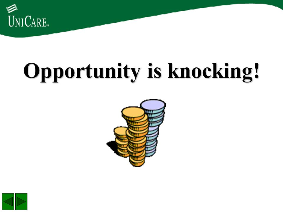 Opportunity is knocking!
