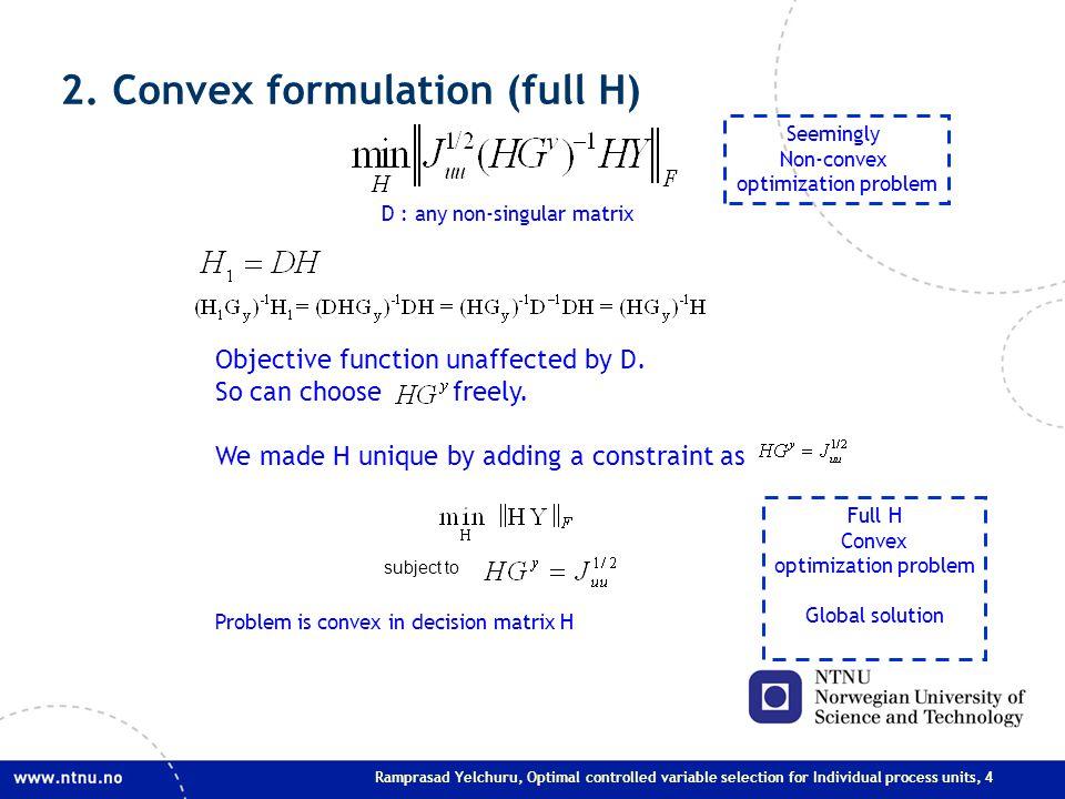 Ramprasad Yelchuru, Optimal controlled variable selection for Individual process units, 4 2.
