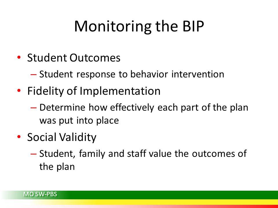 MO SW-PBS Monitoring Strategies: Social Validity Why assess social validity.