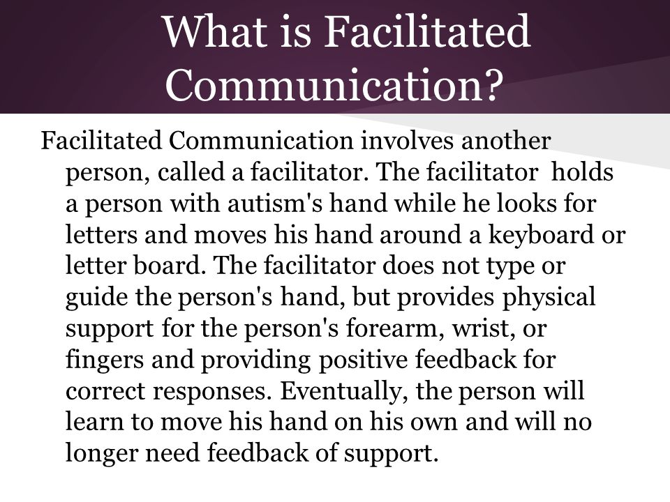 What is Facilitated Communication.