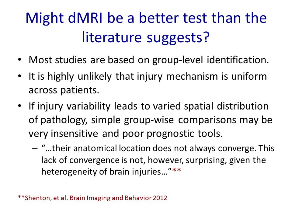 Might dMRI be a better test than the literature suggests.