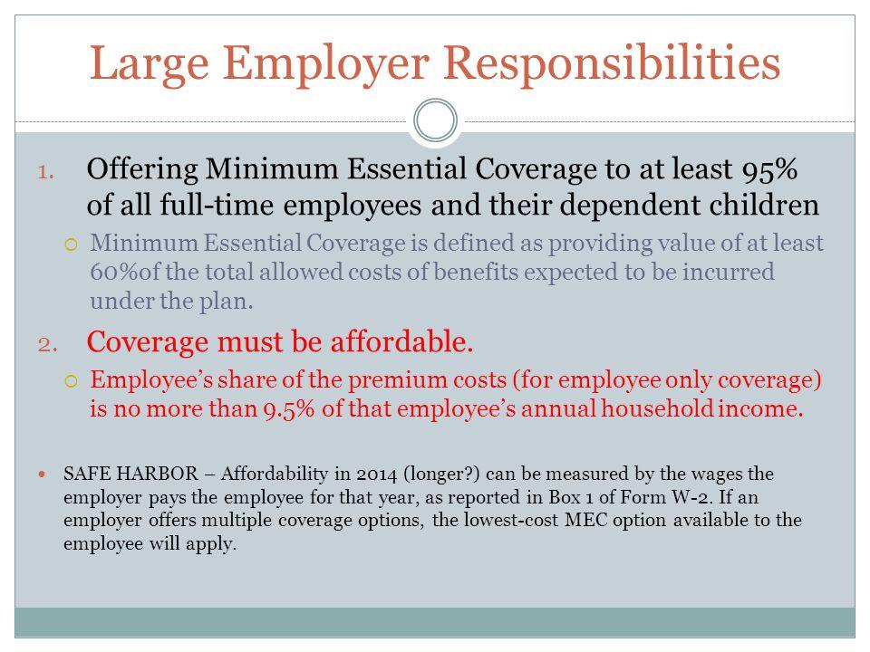 Large Employer Responsibilities 1.