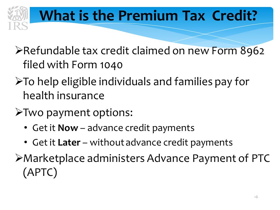 What is the Premium Tax Credit.