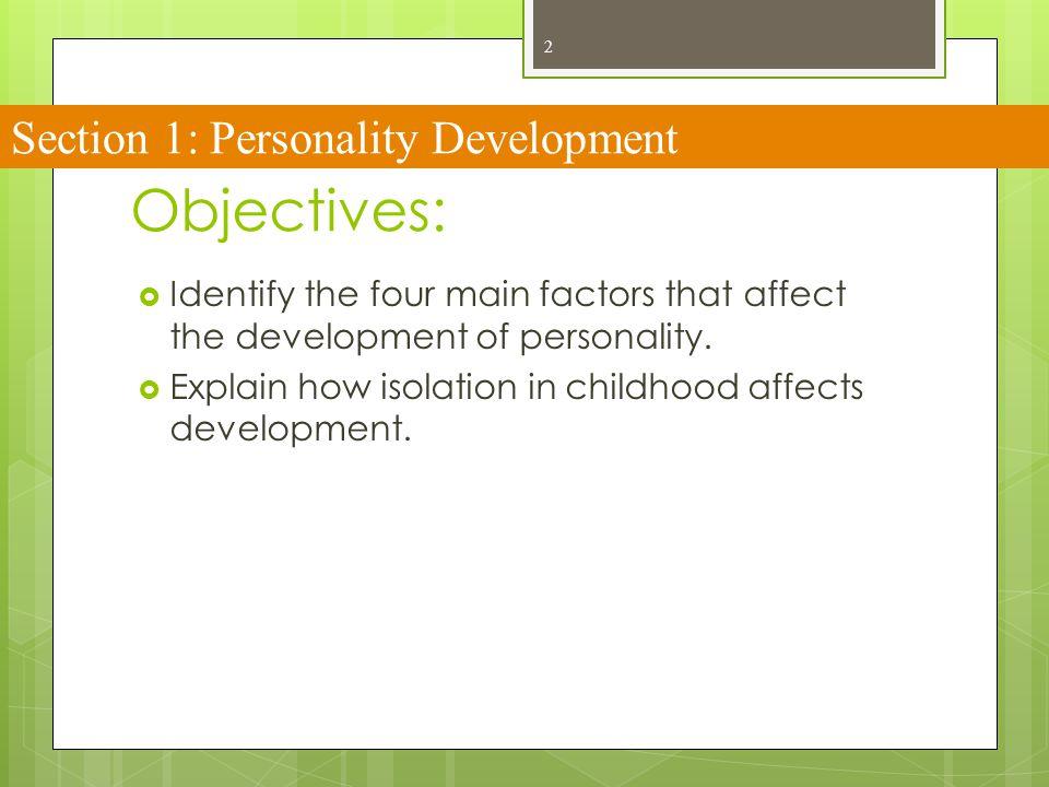 13 Isolation in Childhood: Feral children: Wild or untamed children.