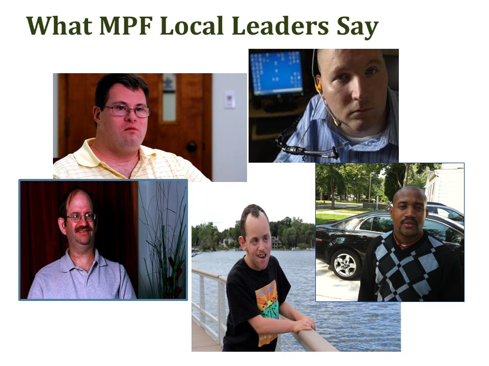 What MPF Local Leaders Say